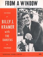 Billy J Kramer and the Dakotas –From A Window sheet music cover