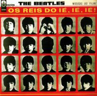 Os Reis Do Ié, Ié, Ié! (A Hard Day's Night) album artwork – Brazil