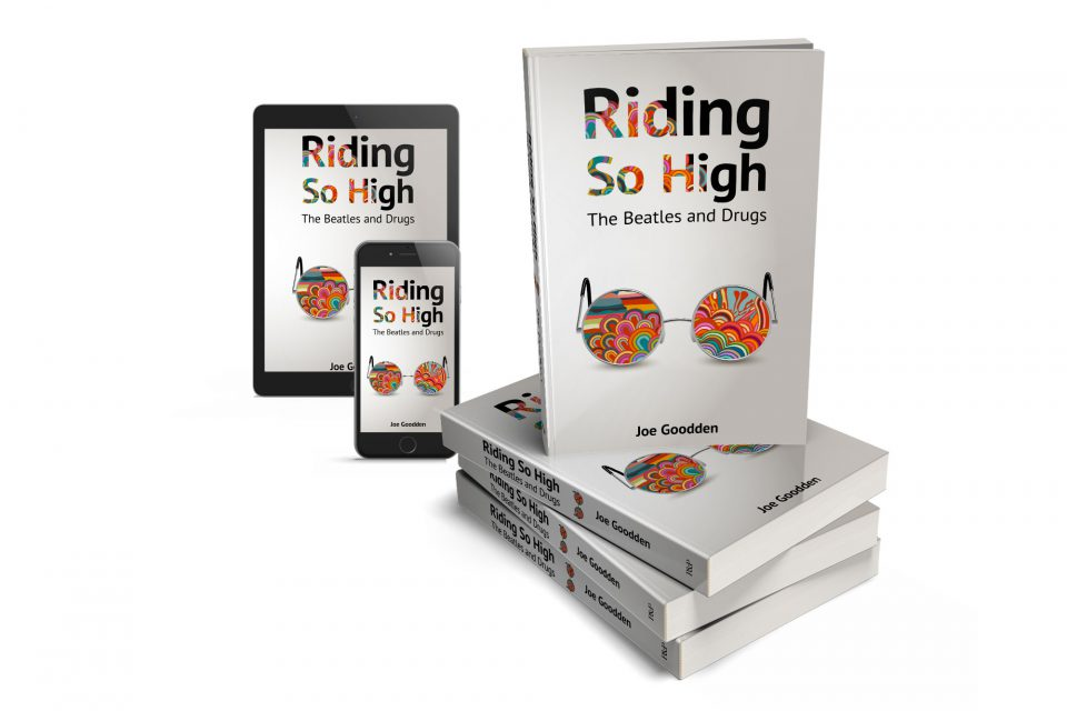 Riding So High: The Beatles and Drugs ebook and paperback