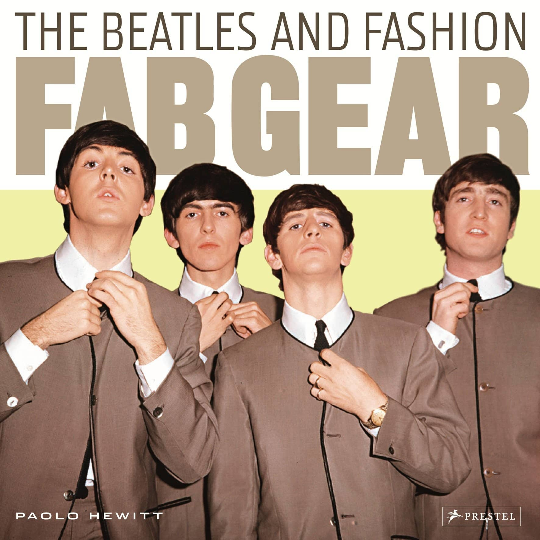 Fab Gear: The Beatles and Fashion: Paolo Hewitt 89