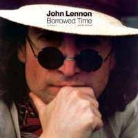 Borrowed Time single artwork – John Lennon