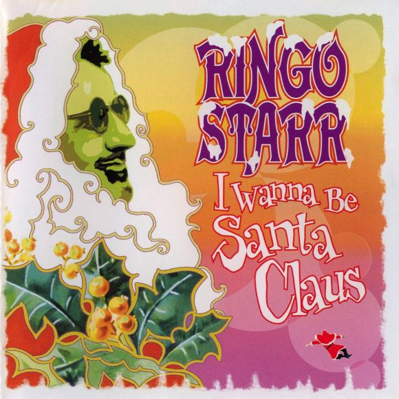 Ringo Starr – I Wanna Be Santa Claus (1999)