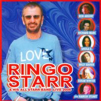 Ringo Starr & His All Starr Band Live 2006 (2008)
