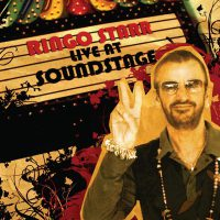 Ringo Starr – Live At Soundstage (2007)