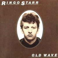 Ringo Starr – Old Wave (1983)